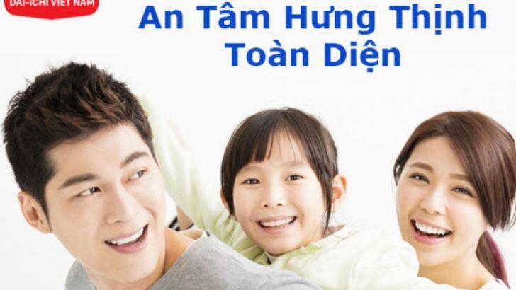 Lựa chọn sáng suốt cho gia đình bạn khi mua bảo hiểm Daiichi